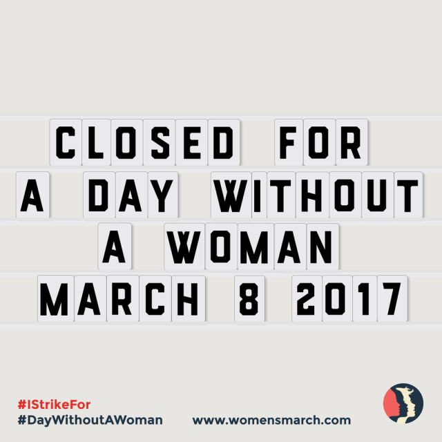A Day Without A Woman (Women's March on Washington)